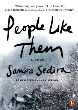 People Like Them:  A Novel