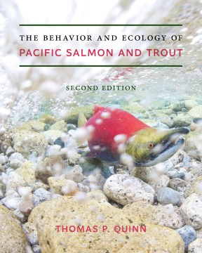 Behavior and Ecology of Pacific Salmon and Trout, The