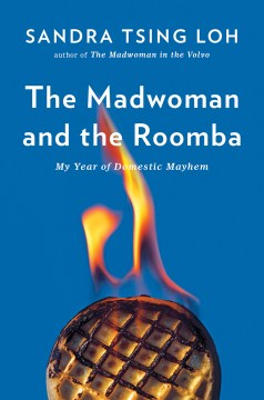The Madwoman and the Roomba: My Year of Domestic Mayhem(book-cover)