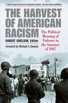 Harvest of American Racism, The: The Political Meaning of Violence in the Summer of 1967