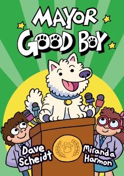 Mayor Good Boy, No. 1