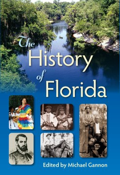 History of Florida, The