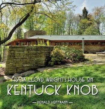 Frank Lloyd Wright's House on Kentuck Knob