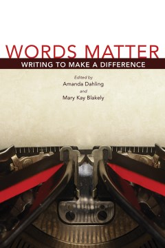 Words Matter:  Writing to Make a Difference