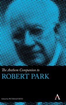 Anthem Companion to Robert Park, The