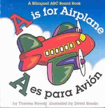 Is for Airplane, A / A Es Para Avion