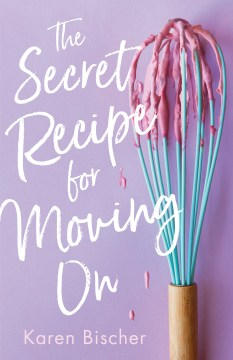 Secret Recipe For Moving On
