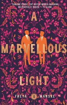 A Marvellous Light, No. 1 (Last Binding)