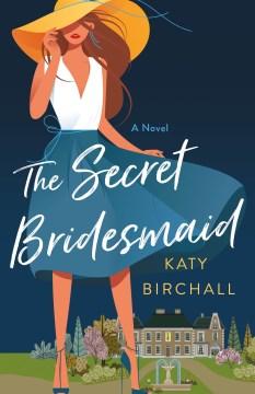 The Secret Bridesmaid