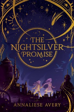 The Nightsilver Promise, No. 1 (Celestial Mechanism Cycle)