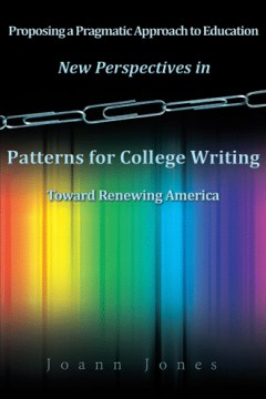 New Perspectives in Patterns for College Writing Toward Renewing America