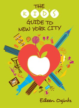 Kid's Guide to New York City, The