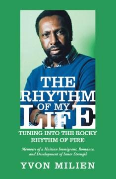 The Rhythm of My Life