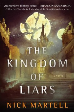 The Kingdom of Liars (Legacy of the Mercenary King)