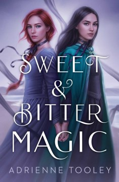 Sweet And Bitter Magic