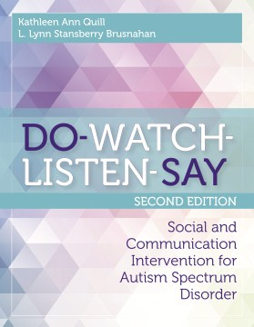 Do-Watch-Listen-Say: Social and Communication Intervention for Autism Spectrum Disorders