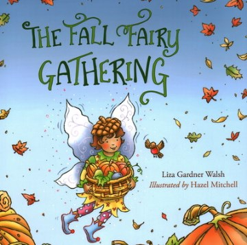 Fall Fairy Gathering, The