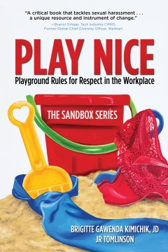 Play Nice: Playground Rules for Respect in the Workplace