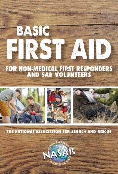 Basic First Aid for Non-Medical First Responders and SAR Volunteers (Pamphlet)