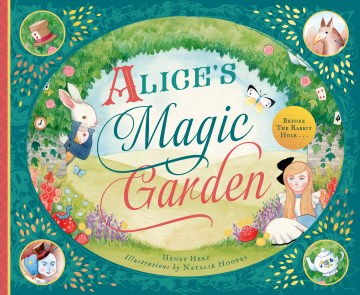 Alice's Magic Garden: Before the Rabbit Hole...