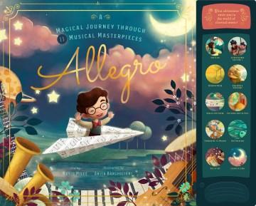 Allegro: A Magical Journey Through 11 Musical Masterpieces