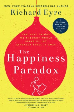 Happiness Paradox / The Happiness Paradigm, The