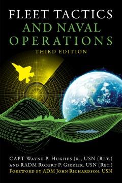 Fleet Tactics and Naval Operations. Third Edition