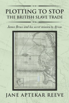 Plotting to Stop the British Slave Trade