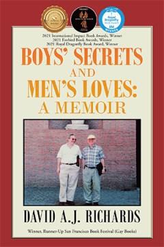 Boys' Secrets and Men's Loves: A Memoir