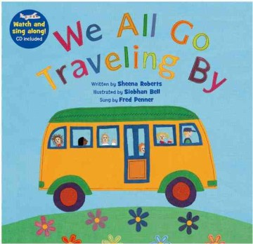 We All Go Traveling By (Barefoot Books Singalongs) (Book & CD)