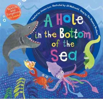 Hole in the Bottom of the Sea, A (Barefoot Books Singalongs)