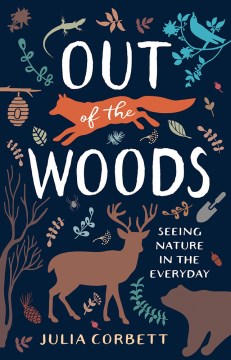 Out of the Woods: Seeing Nature in the Everyday