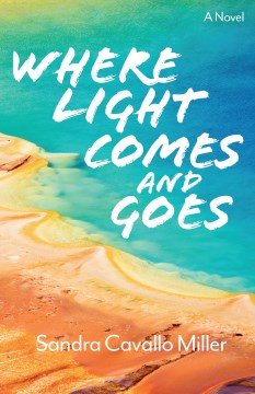 Where Light Comes and Goes