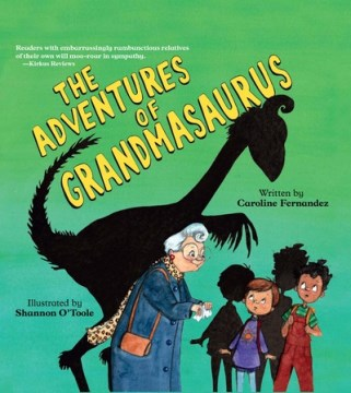 Adventures Of Grandmasaurus, The