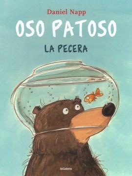 Oso Patoso. La pecera(book-cover)