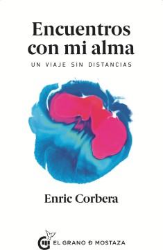 Encuentros con mi alma / Encounters With My Soul